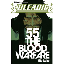 BLEACH - 55 - THE BLOOD...