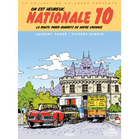 ON EST HEUREUX, NATIONALE 10 !