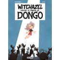 WITCHAZEL T4 - WITCHAZEL CONTRE CE DINGUE DE DONGO