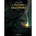 UN PUTAIN DE SALOPARD TOME 1 - ISABEL