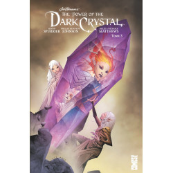 DARK CRYSTAL - TOME 03